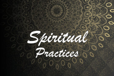 Spiritual Practices: A commitment of self-love and connection